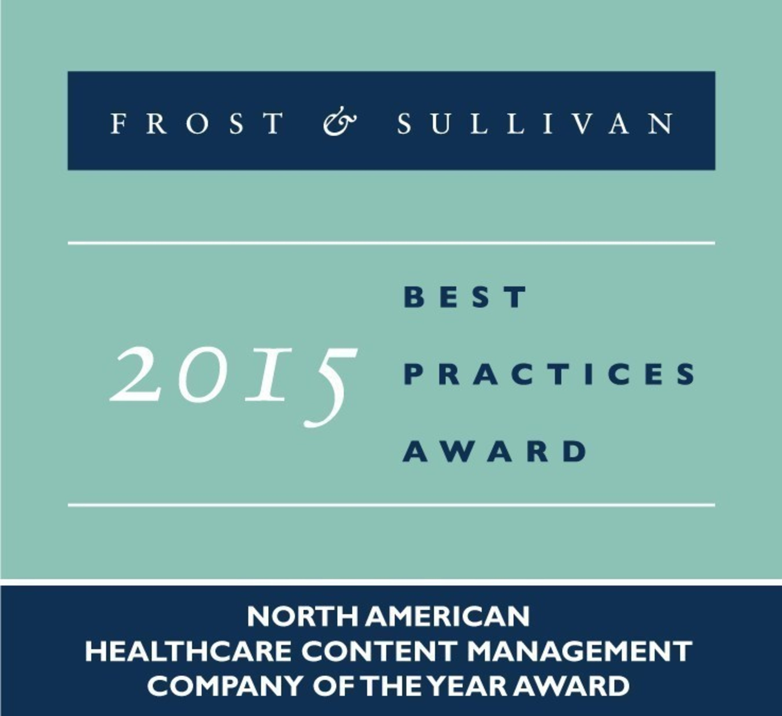 Frost & Sullivan Acknowledges Lexmark Healthcare's Energy, Creativity, and Diligence in Developing