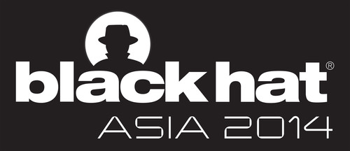 Black Hat Asia 2014 to Expose Vulnerabilities Impacting Everyday Devices to the Most Critical