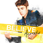 Justin Bieber Becomes 1st Artist In History With Five #1 Albums Before His 19th Birthday - As BELIEVE ACOUSTIC Debuts At #1 Soundscan With 1st Week Sales Of 211,000 Units And Hits #1 iTunes In Over 63 Countries!!