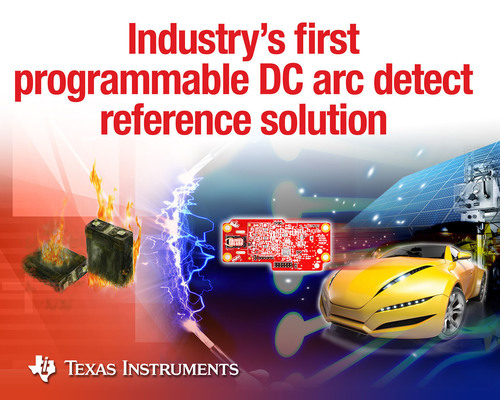TI introduces industry's first reconfigurable DC arc detect reference solution
