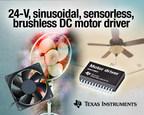 Industry's first 24-V, sinusoidal, sensorless, brushless DC motor driver