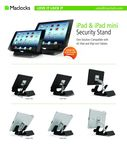 Maclocks tablet security holder for all iPads; Open back allows for maneuverability.