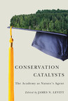 The Lincoln Institute of Land Policy announced the publication of Conservation Catalysts: The Academy as Nature's Agent, being launched at the IUCN World Parks Congress in Sydney