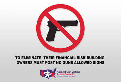 To Eliminate Their Financial Risk, Building Owners Must Post No Guns Allowed Signs