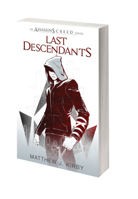 "UBISOFT(R) AND SCHOLASTIC COLLABORATE ON NEW YOUNG ADULT BOOK SERIES ""LAST DESCENDANTS"" BASED ON THE ASSASSIN'S CREED(R) UNIVERSE"