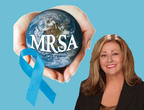 World MRSA Awareness Month. Global MRSA Epidemic -- Prevention Saves Lives. Sponsors-Tec Labs, Roche, Pfizer, BD, Cepheid. Jeanine Thomas -- MRSA Survivors Network.  (PRNewsFoto/MRSA Survivors Network)