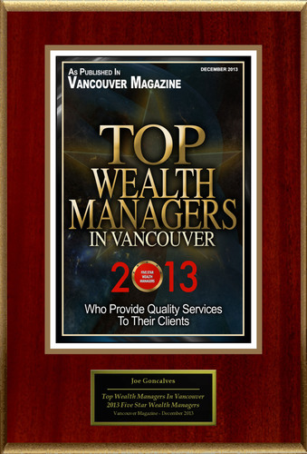 """Joe Goncalves Selected For """"Top Wealth Managers In Vancouver"""". (PRNewsFoto/American Registry) ..."""