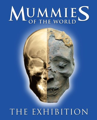 Mummies of the World, American Exhibitions, Inc. 2015