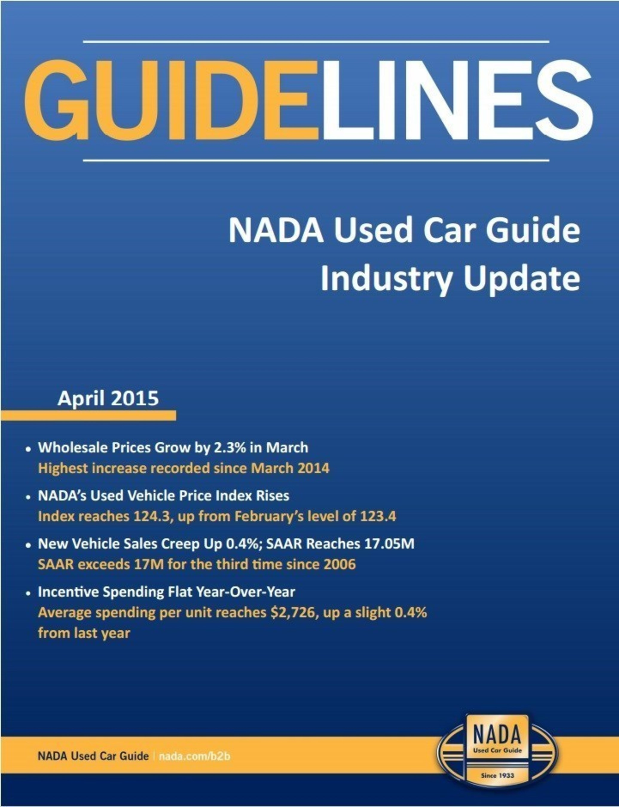 With tax refund checks filling the bank accounts of millions of Americans, analysts at NADA Used Car Guide believe April will continue the upward sales and pricing trends they've observed. Learn more in the April edition of Guidelines.