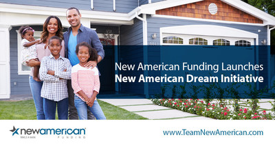 New American Funding Launches New American Dream Initiative.