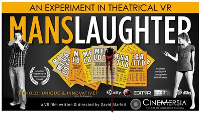 Cinemersia releases MansLaughter, an Experiment in Theatrical VR Entertainment