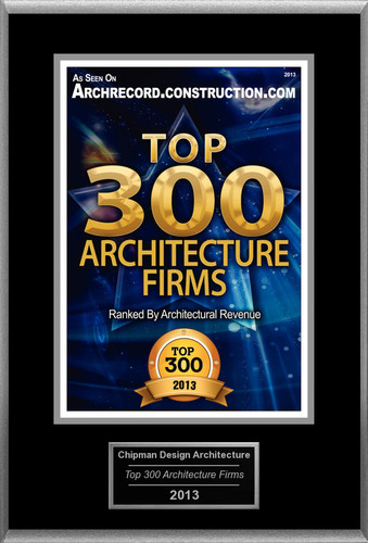 """Chipman Design Architecture Selected For """"Top 300 Architecture Firms"""".  (PRNewsFoto/Chipman Design Architecture)"""