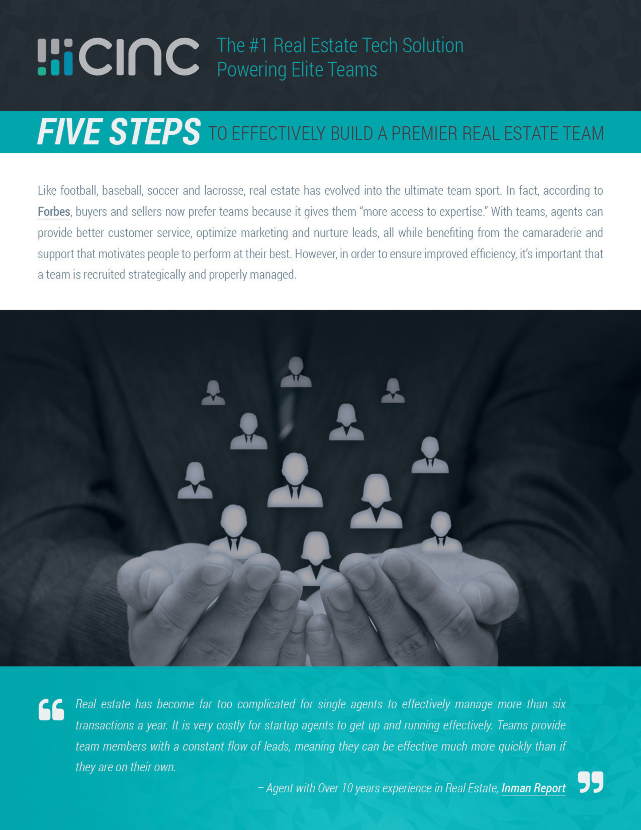 Download our Playbook, 5 Steps to Effectively Build a Premier Real Estate Team, today.