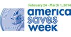 Build wealth through savings: America Saves Week, February 24, 2014