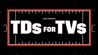 "VIZIO's 4th annual ""TDs for TVs"" professional football rewards campaign will expand to give fans and Boys & Girls Clubs of America (BGCA) even more chances to win VIZIO Ultra HD TVs."