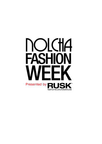 Nolcha Fashion Week: New York Announces Official Presenting Sponsor: RUSK