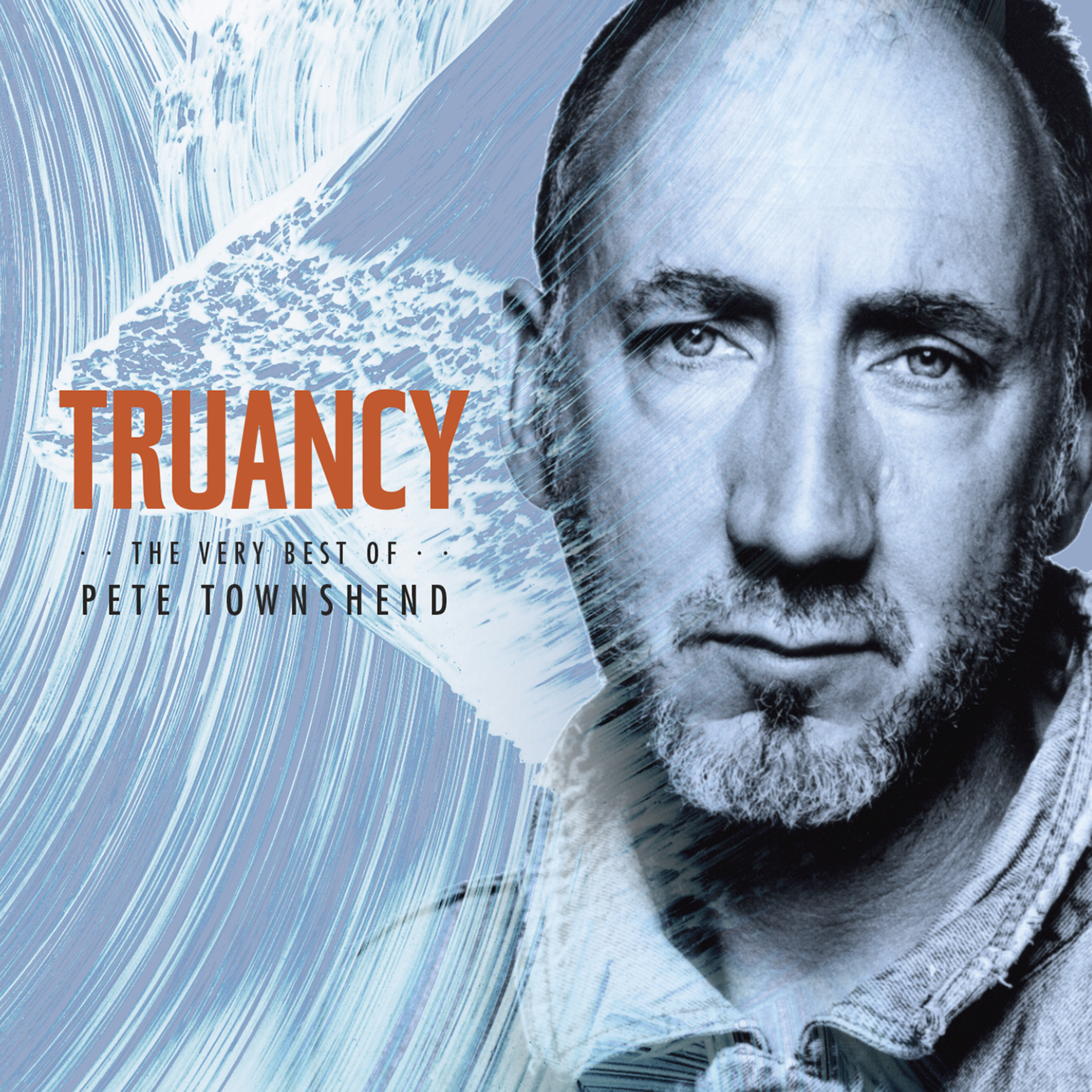 """""""Truancy: The Very Best Of Pete Townshend"""" (Ume) featuring two brand new songs released June 30"""