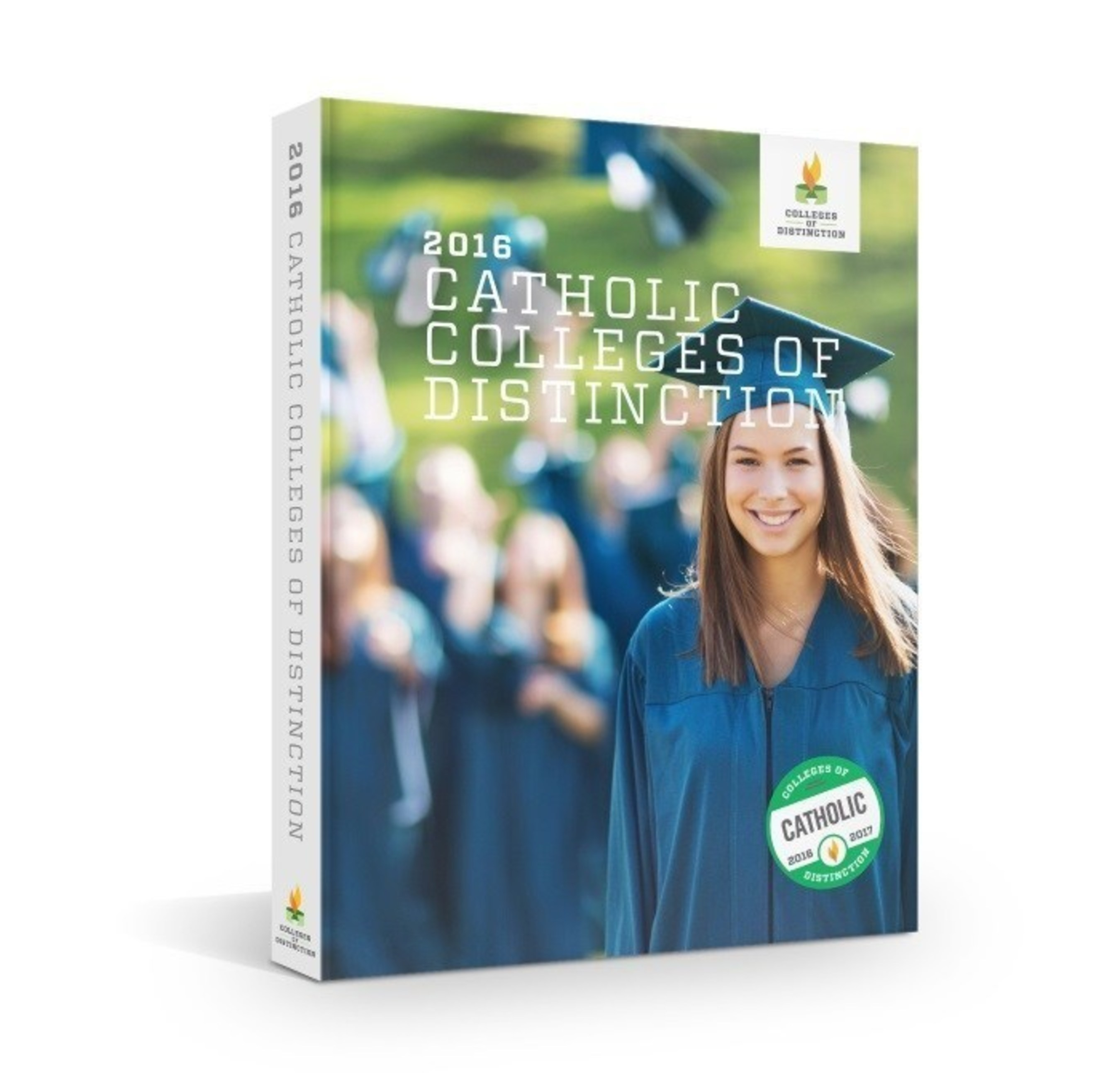 """The """"Catholic Colleges of Distinction 2016"""" guidebook highlights top Catholic colleges in the country."""