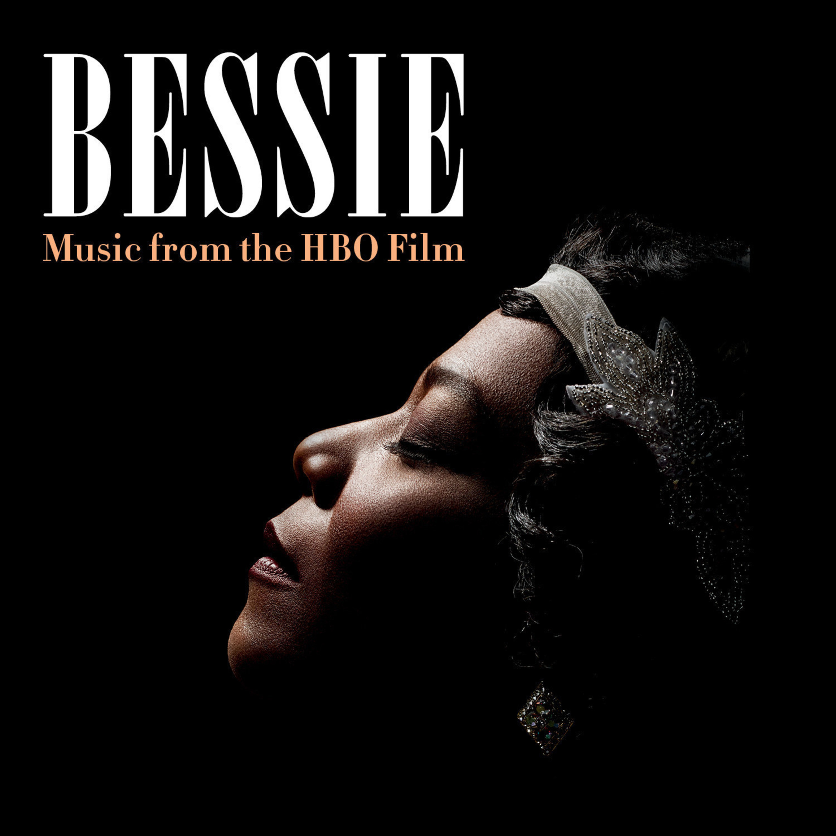 Legacy Recordings, the catalog division of Sony Music Entertainment, is proud to announce the digital release of Bessie (Music from the HBO Film) on Tuesday, May 12. The official soundtrack for the upcoming HBO film will also be released on CD on Tuesday, June 2.