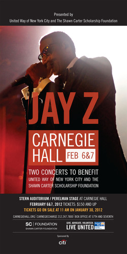 Jay Z at Carnegie Hall -- tickets on sale Monday, January 30 at 11 a.m. EST.  (PRNewsFoto/United Way of New ...
