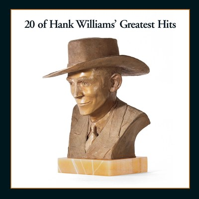 '20 of Hank Williams' Greatest Hits,' a collection of the country superstar's most iconic songs, is available back on vinyl today via Mercury Nashville/UMe.