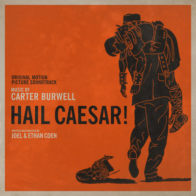 Hail, Caesar! Soundtrack Cover Art by BLT Advertising