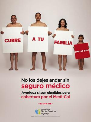 """Cover Your Family"" campaign, Spanish. (PRNewsFoto/Alameda County Social Services Agency) (PRNewsFoto/ALAMEDA COUNTY SOCIAL SERVICES)"