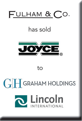 Lincoln International Represents Fulham & Co. in the Sale of Joyce/Dayton Corp. to Graham Holdings (PRNewsFoto/Lincoln International)