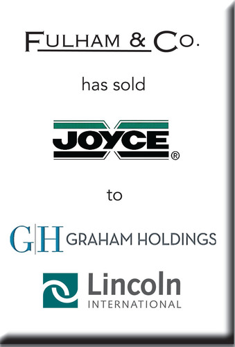 Lincoln International Represents Fulham & Co. in the Sale of Joyce/Dayton Corp. to Graham Holdings ...