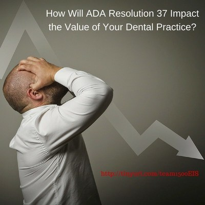 If approved, ADA Resolution 37 will drive many general dentists out of practice altogether.