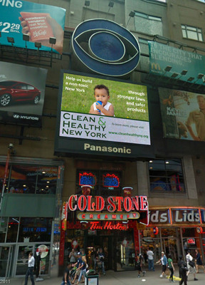 "Clean and Healthy New York calls on Times Square visitors to ""Help us build a non-toxic New York through stronger laws and safer products,"" in a video ad on CBS's SuperScreen that runs now through March 31st.  The ad illustrates where toxic chemicals are found - in our homes, schools, even in our bodies - and the kinds of harm they can cause - learning disabilities, asthma, and childhood cancer.  Clean and Healthy New York and their allies are calling for state, federal, and corporate actions to safeguard the health of all children, everywhere. More details and video: www.cleanhealthyny.org.  (PRNewsFoto/Clean and Healthy New York)"