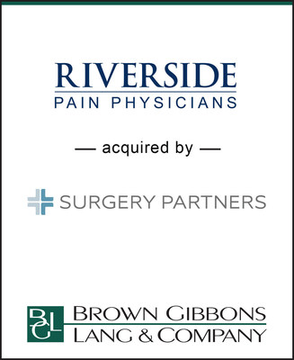 Brown Gibbons Lang & Company (BGL) is pleased to announce the sale of Riverside Pain Physicians (Riverside), and certain affiliates, to Surgery Partners (NasdaqGS: SGRY). BGL's Healthcare & Life Sciences team served as the exclusive financial advisor to Riverside in the transaction. Founded in 2002 and headquartered in Jacksonville, Florida, Riverside is the largest interventional pain practice in Northeast Florida, with 9 pain physicians and 80 support clinicians. The integrated practice specializes in interventional and non-invasive pain management, complemented by a full suite of ancillary services including pharmacy, anesthesia, and laboratory services, as well as durable medical equipment sales.