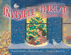 #1 New York Times bestselling author Laura Schroff celebrates #GivingTuesday with AN INVISIBLE THREAD CHRISTMAS STORY