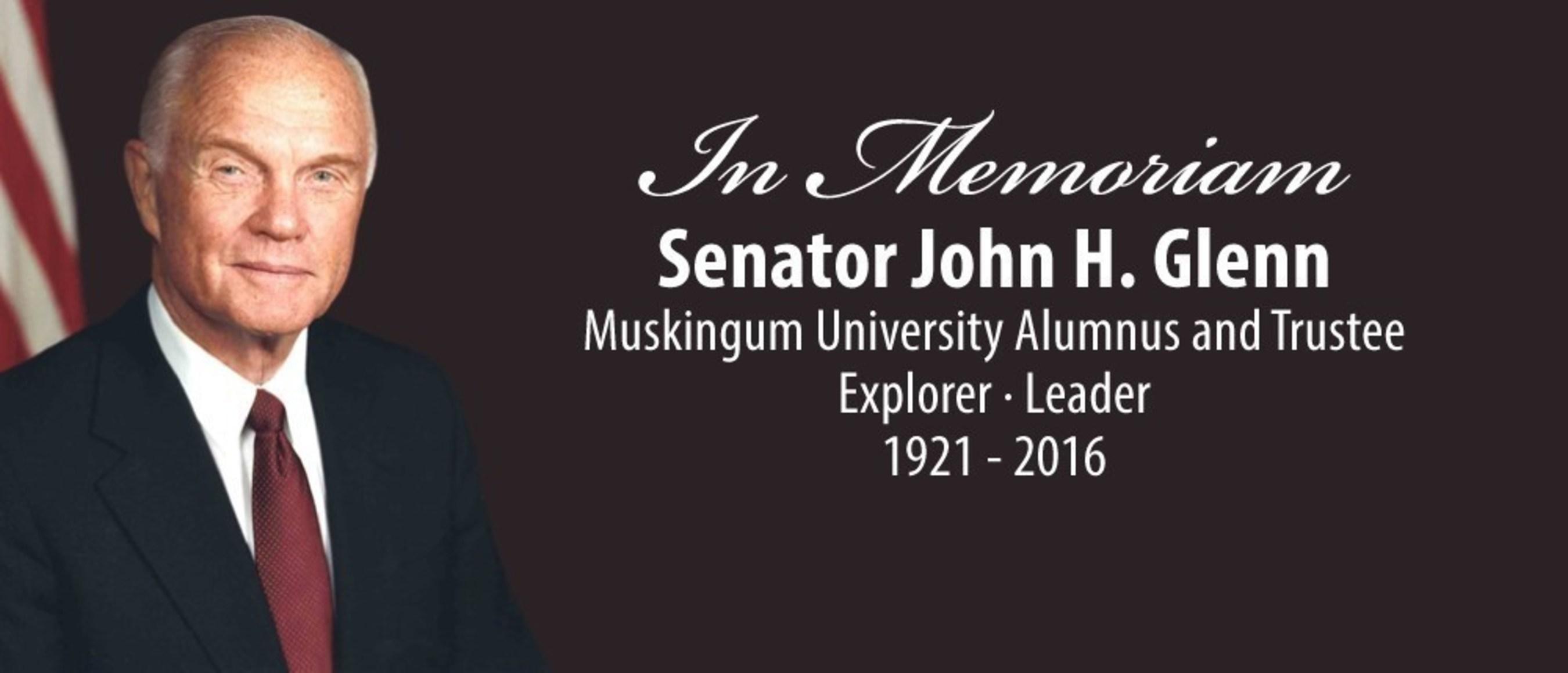 In Memoriam - Muskingum University Alumnus and Trustee John H. Glenn