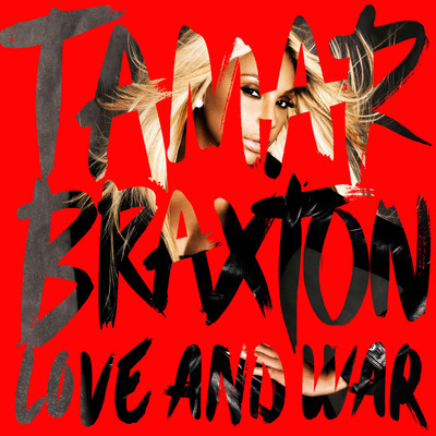 Tamar Braxton's Highly Anticipated New Album Love and War, Out September 3rd, Now Available For Pre-Order. (PRNewsFoto/Epic Records) (PRNewsFoto/EPIC RECORDS)