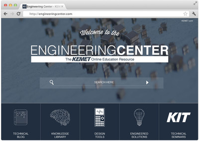 KEMET introduces Engineering Center, an online educational resource with a 100% focus on engineers.