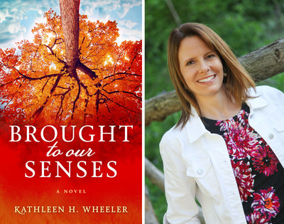 Brought To Our Senses by Kathleen H. Wheeler