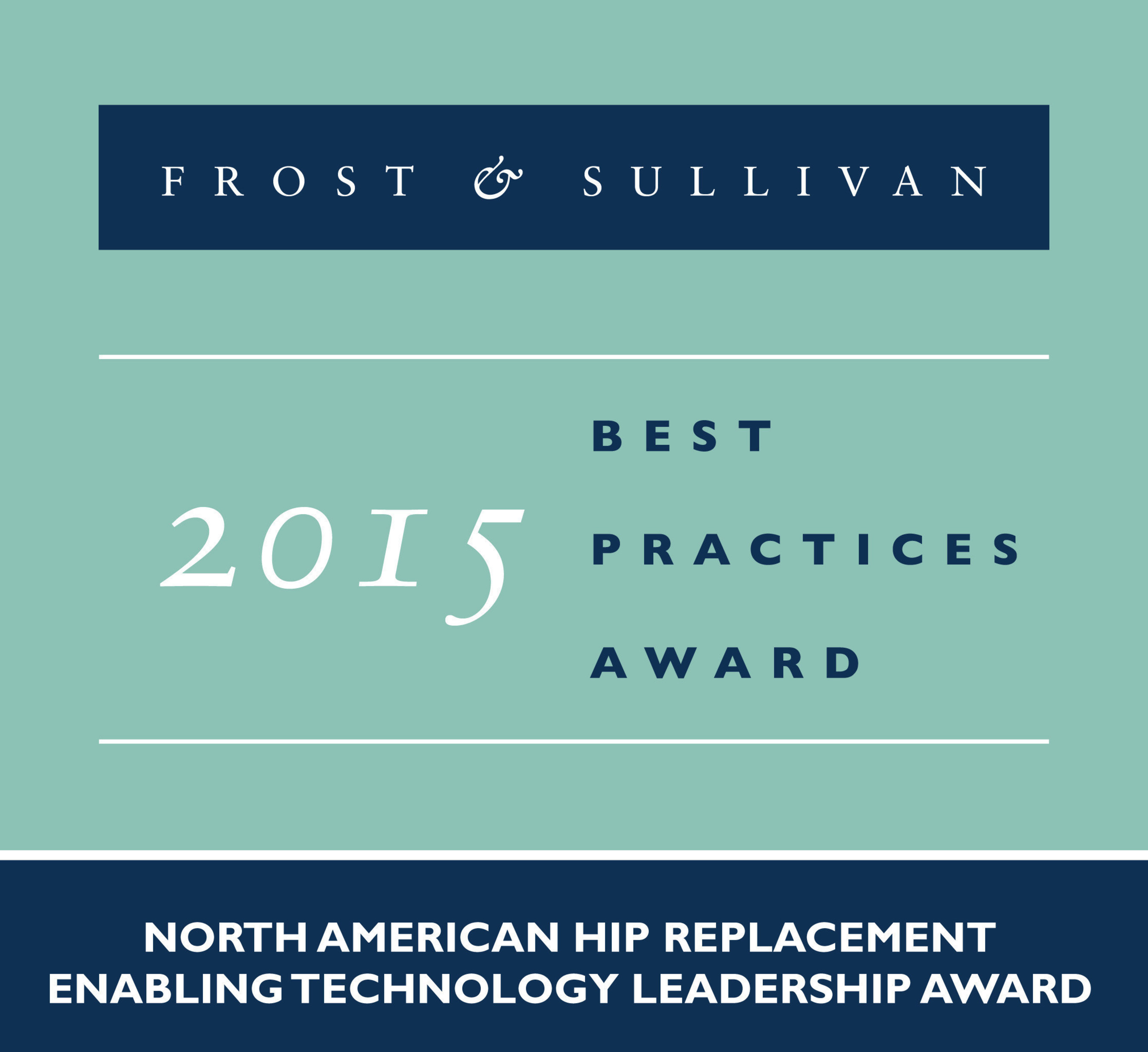 Frost & Sullivan Commends Intellijoint Surgical for the Success of intellijoint HIP™ -- A Miniature