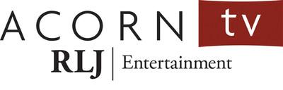 Acorn TV, RLJ Entertainment's digital subscription channel and the premier British TV streaming service in North America (PRNewsFoto/RLJ Entertainment)