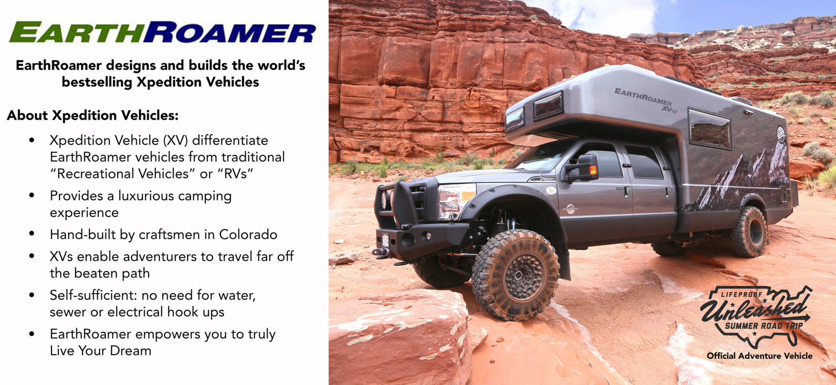 EarthRoamer Xpedition Vehicle is the official vehicle of the LifeProof Unleashed Summer Road Trip.