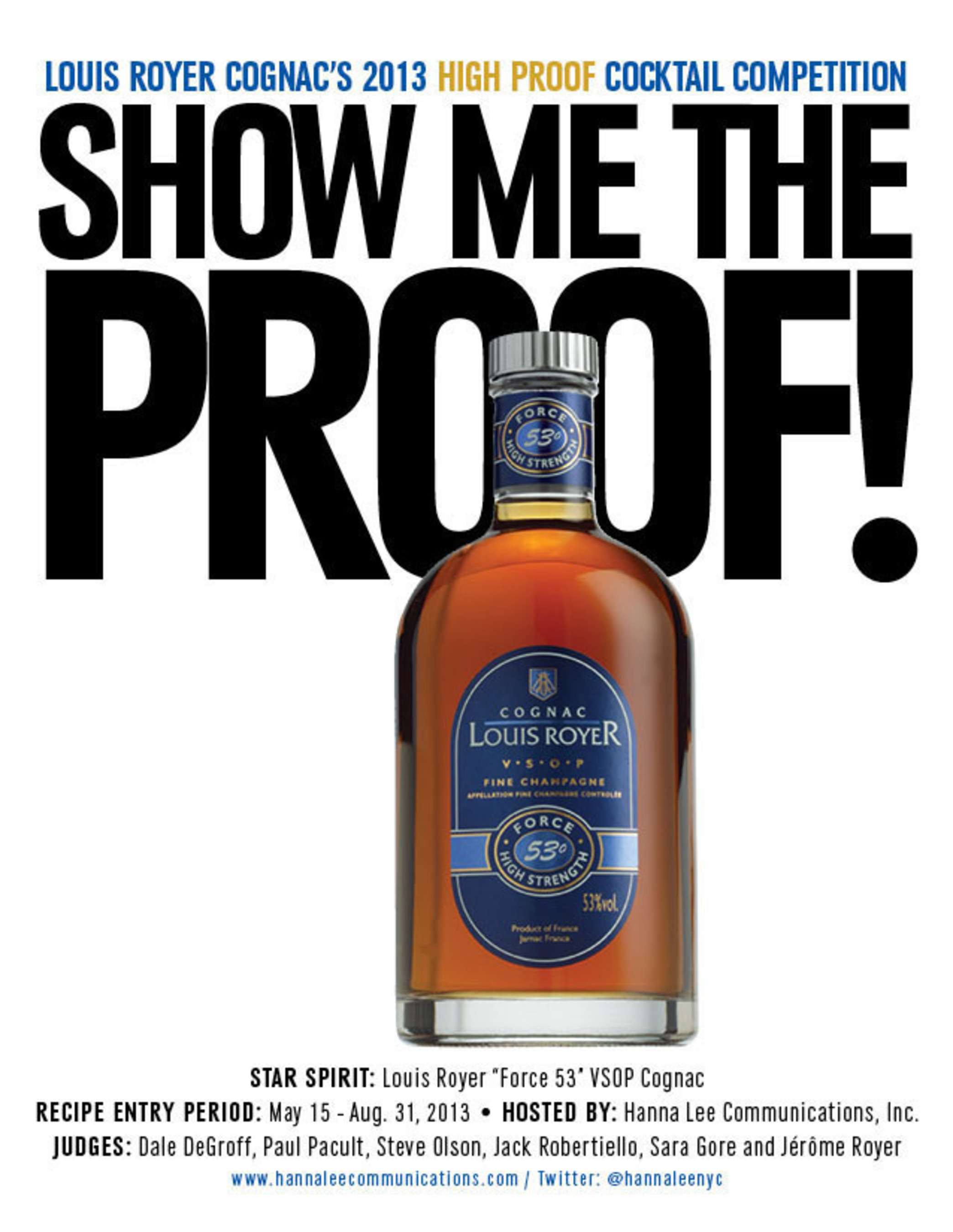 """Louis Royer Cognac Names 12 Finalists of the Second Annual """"Show Me the Proof!"""" High Proof Cognac Cocktail Competition Celebrating Louis Royer """"Force 53"""" VSOP Cognac. (PRNewsFoto/Louis Royer Cognac) (PRNewsFoto/LOUIS ROYER COGNAC)"""