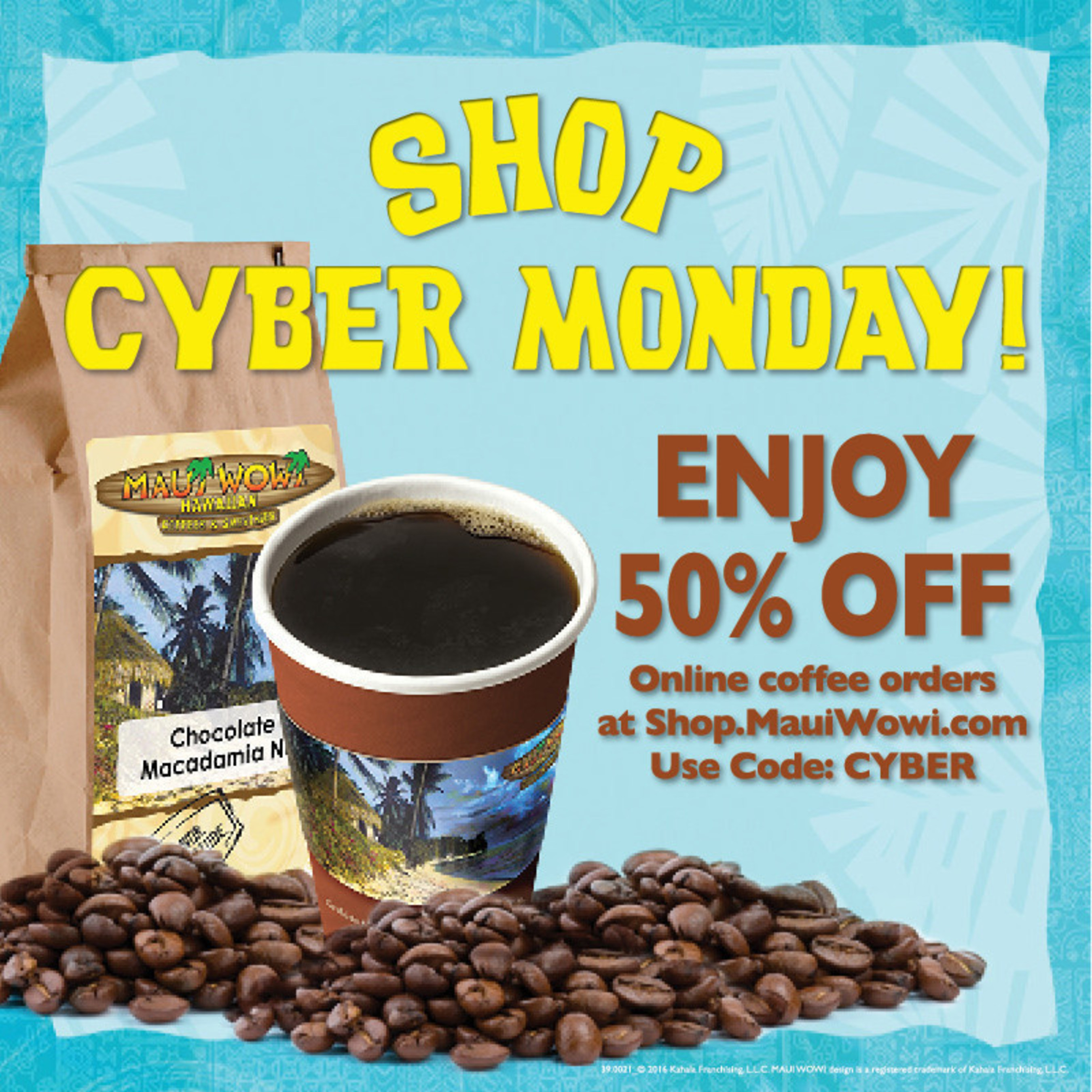 Maui Wowi Coffee 50% off for Cyber Monday at shop.mauiwowi.com.