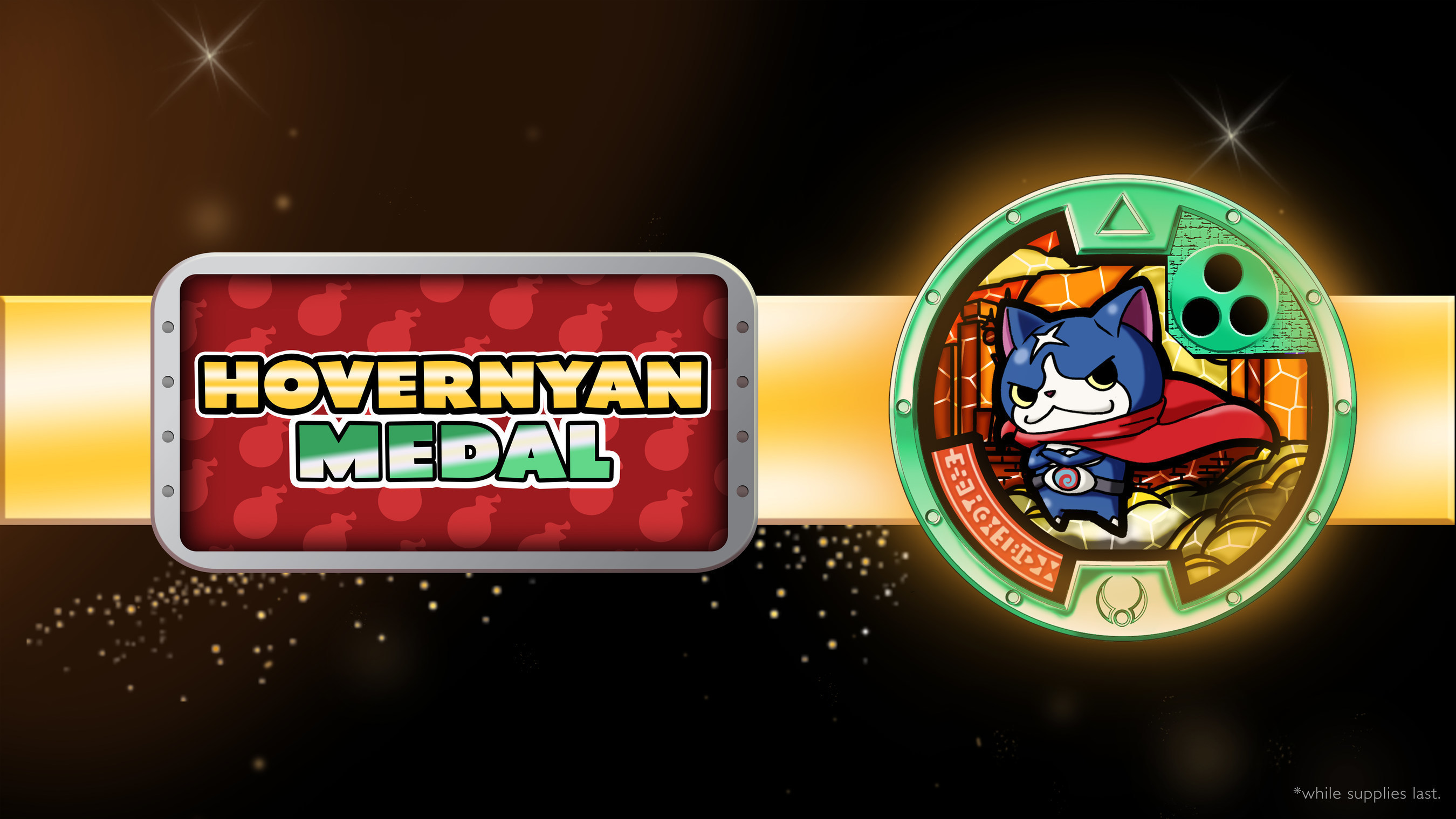 """Enter a sweepstakes to win one of more than a thousand prizes, including exclusive Hovernyan """"YO-MOTION"""" MEDALS!"""