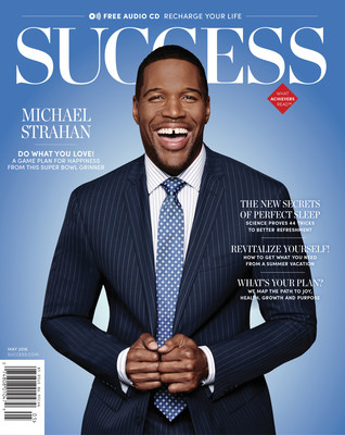 NFL Hall-of-Famer, Television Host Michael Strahan Shares Best Practices For Happiness and Self-Motivation in May Issue of SUCCESS Magazine