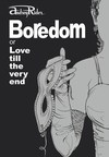 Boredom or Love till the Very End: A Novel and a Recipe for Keeping Love Ablaze (PRNewsFoto/Valento Projects SA)