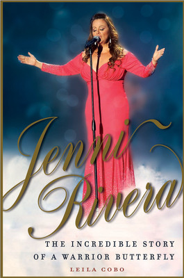 Cover of the new biography on Jenni Rivera, to be published by C.A. Press/Penguin Group (USA) on April 24, 2013. The wildly popular Mexican-American singer died tragically in a plane crash on Dec 9, 2012. This is the definitive biography detailing Jenni's life, music, and discography. Written by Leila Cobo of Billboard Magazine.  (PRNewsFoto/C.A. Press/Penguin Group)