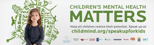 Children's Mental Health Matters. Help all children realize their potential. Speak Up at childmind.org/speakupforkids.  (PRNewsFoto/Child Mind Institute)