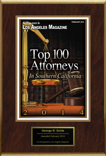 Attorney George N. Seide Selected for List of Top Rated Lawyers in California.