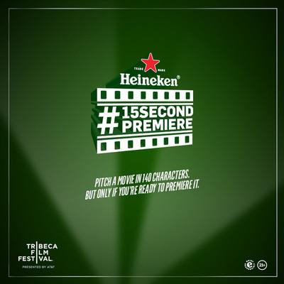 Heineken(R) Now Accepting Submissions for #15secondpremiere.  (PRNewsFoto/HEINEKEN USA)
