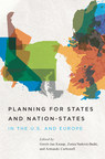 Planning for States and Nation-States, published by the Lincoln Institute of Land Policy, examines high-level planning in the U.S. and Europe